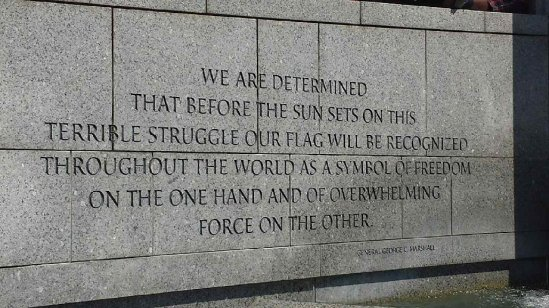 An inscription from General George C. Marshall along the walls of the National World War II Memorial.